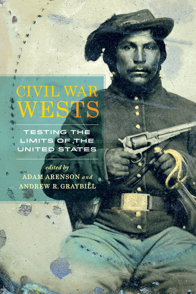 Arenson Graybill Civil War Wests cover