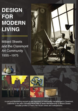 Design for Modern Living: Millard Sheets and the Claremont Art Community 1935-1975