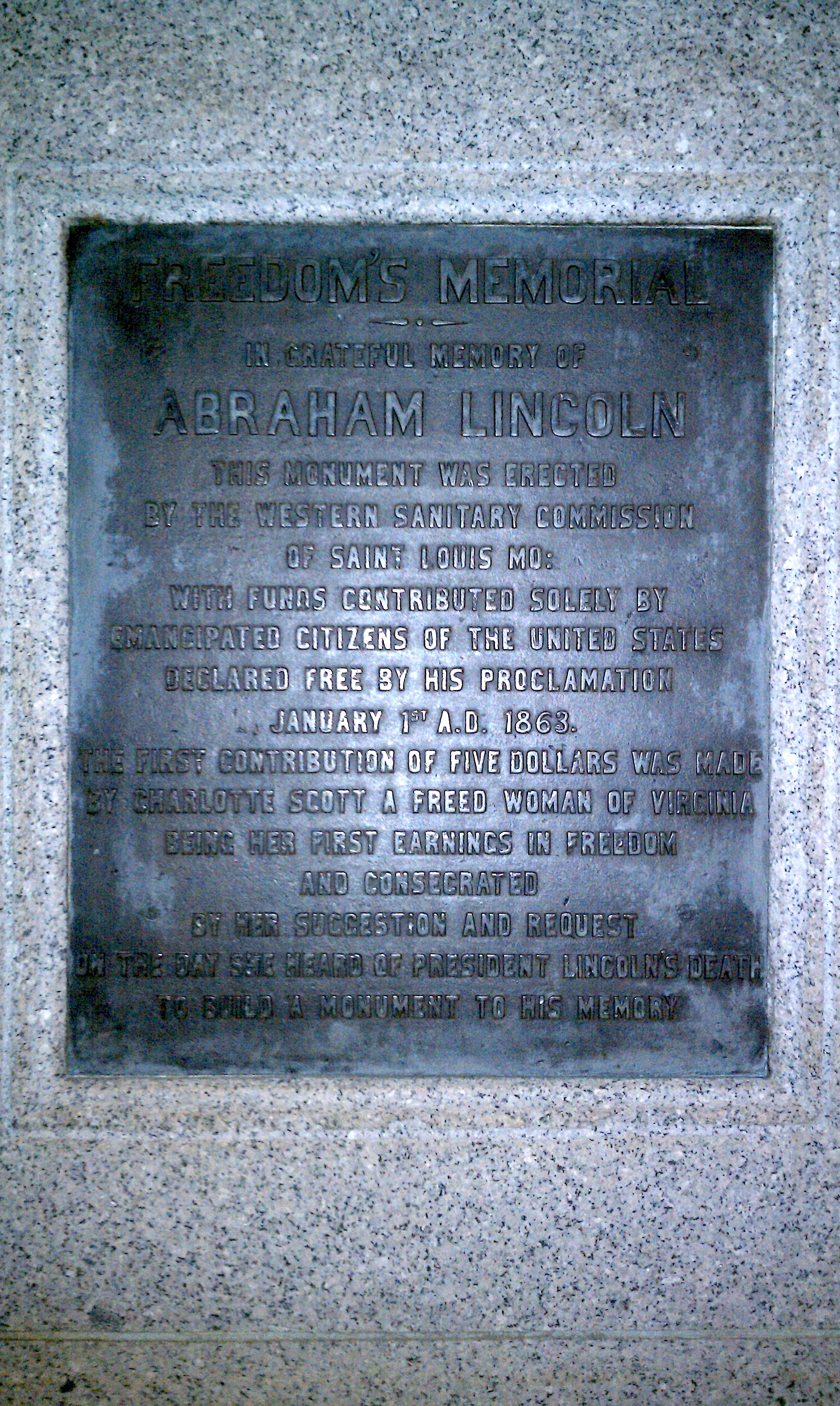 """Text of the dedicatory plaque, Freedom's Memorial, Washington, D.C., dedicated 1876, crediting William Greenleaf Eliot's Western Sanitary Commission and ex-slave Charlotte Scott's """"foundation $5"""""""